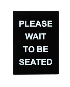Winco Stanchion Frame Sign, PLEASE WAIT TO BE SEATED
